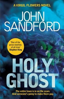 Holy Ghost John Sandford 9781471174902
