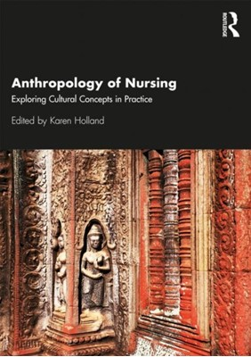 Anthropology of Nursing  9781138912809