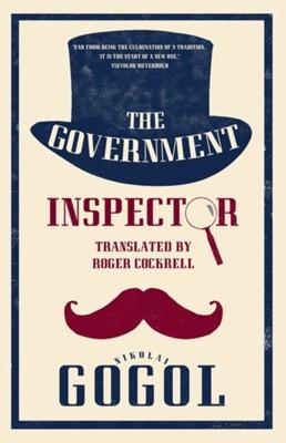 The Government Inspector: New Translation Nikolai Gogol 9781847498151