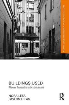 Buildings Used Pavlos Lefas, Nora Lefa 9780367352110