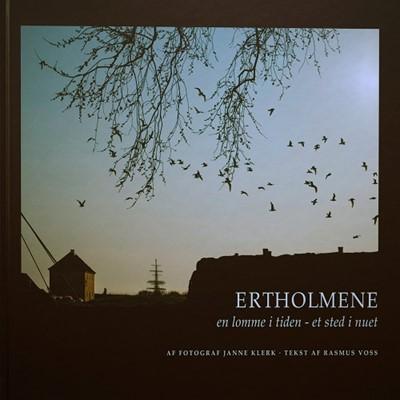 Ertholmene – en lomme i tiden, et sted i nuet Janne Klerk, Rasmus Voss 9788798693215