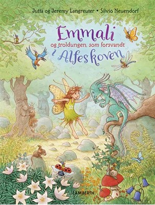 Emmali og troldungen, som forsvandt i Alfeskoven Jeremy Langreuter, Jutta Langreuter 9788772249414