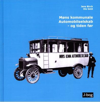 Møns kommunale Automobilselskab - og tiden før Jens Birch, Ole Gold 9788797077221