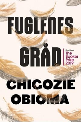 Fuglenes gråd Chigozie Obioma 9788772043043