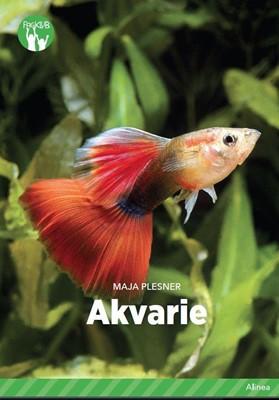 Akvarie, Grøn Fagklub Maja Plesner 9788723546074