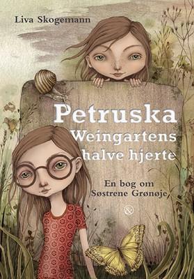 Petruska Weingartens halve hjerte Liva Skogemann 9788771515770