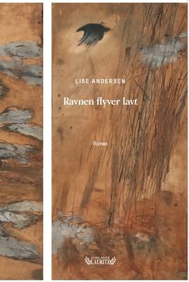 Ravnen flyver lavt Lise Andersen 9788793846456