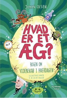 Hvad er et æg? Johan Olsen 9788740058512