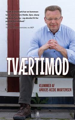 Tværtimod Anders Heide Mortensen 9788793664470
