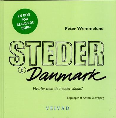 Steder i Danmark Peter Wemmelund 9788797150009