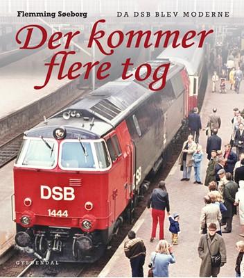 Der kommer flere tog Flemming Søeborg 9788702283518