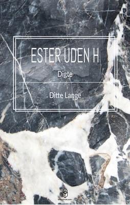 Ester uden H Ditte Lange 9788793879171