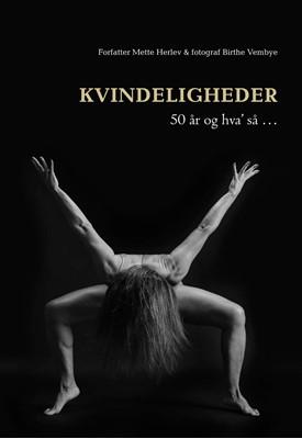KVINDELIGHEDER Birthe Vembye, Mette Herlev 9788793755963