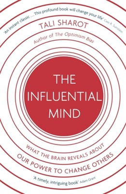 The Influential Mind Tali Sharot 9781408706077