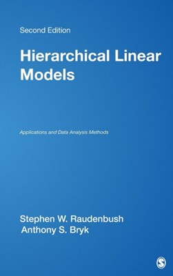 Hierarchical Linear Models Anthony S. Bryk, Stephen W. Raudenbush 9780761919049