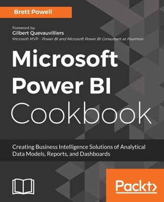Microsoft Power BI Cookbook Brett Powell 9781788290142