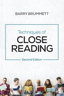 Techniques of Close Reading Barry S. Brummett 9781544305257