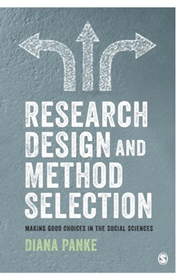 Research Design & Method Selection Diana Panke 9781526438621