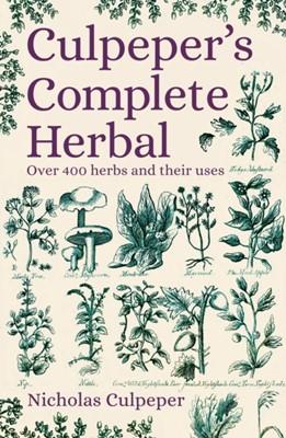 Culpeper's Complete Herbal Nicholas Culpeper 9781789503906