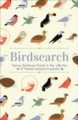 Birdsearch Wordsearch Puzzles Eric Saunders 9781789508918