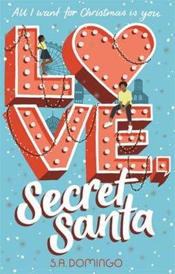 Love, Secret Santa S.A. Domingo 9781444953756