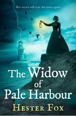 The Widow Of Pale Harbour Hester Fox 9781848457492