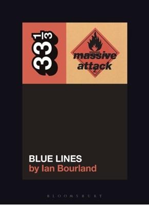 Massive Attack's Blue Lines Ian Bourland 9781501339691