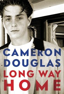 Long Way Home Cameron Douglas 9780525520832