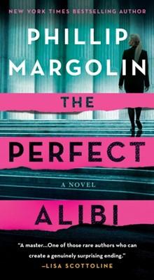 PERFECT ALIBI Phillip Margolin 9781250118875