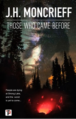 Those Who Came Before J.H. Moncrieff 9781787582989