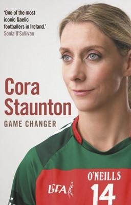 Game Changer Cora Staunton 9781848272606