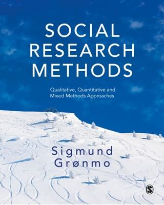 Social Research Methods Sigmund Gronmo 9781526441249
