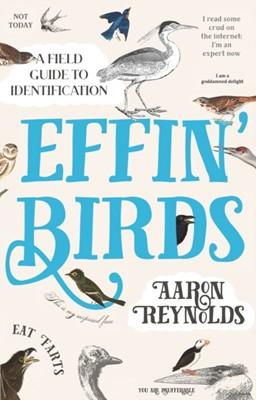 Effin' Birds Aaron Reynolds 9781783526956