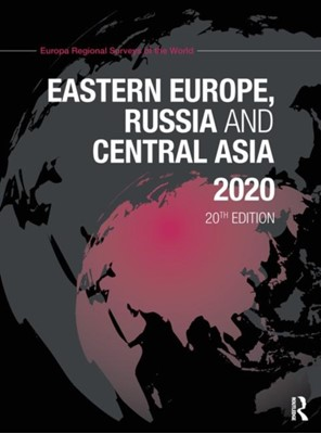 Eastern Europe, Russia and Central Asia 2020  9780367175115