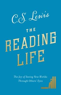 The Reading Life C. S. Lewis 9780008307110
