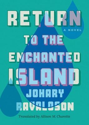 Return to the Enchanted Island Johary Ravaloson 9781542093538