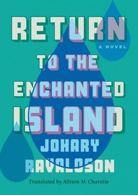 Return to the Enchanted Island Johary Ravaloson 9781542093514