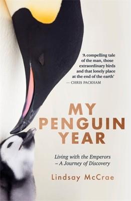 My Penguin Year Lindsay McCrae 9781529325454