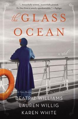 The Glass Ocean Beatriz Williams, Karen White, Lauren Willig 9780062642462