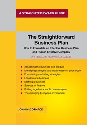 The Straightforward Business Plan John McCormack 9781847169648