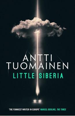 Little Siberia Antti Tuomainen 9781912374519
