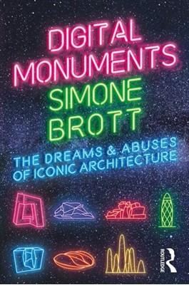Digital Monuments Simone (Queensland University of Technology Brott 9780367201128
