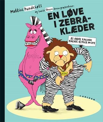 En løve i zebraklæder Mattias Hundebøll 9788711915790