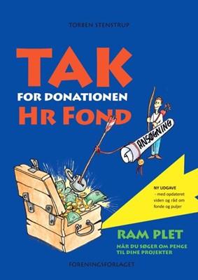Tak for donationen, Hr. Fond Torben Stenstrup 9788792833051