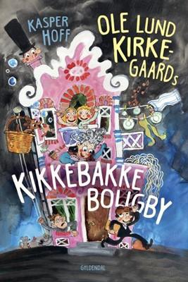 Ole Lund Kirkegaards Kikkebakke Boligby Kasper Hoff 9788702288339