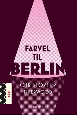 Farvel til Berlin Christopher Isherwood 9788740656633