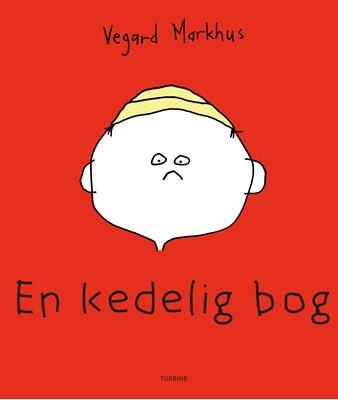 En kedelig bog Vegard Markhus 9788740656589