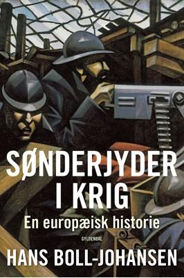 Sønderjyder i krig Hans Boll-Johansen 9788702285017