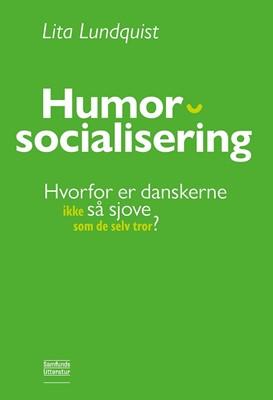 Humorsocialisering Lita Lundquist 9788759332795