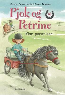 Pjok og Petrine 16 - Klar, parat, kør! Kirsten Sonne Harild 9788702295900